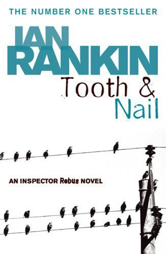 Image result for tooth & nail ian rankin