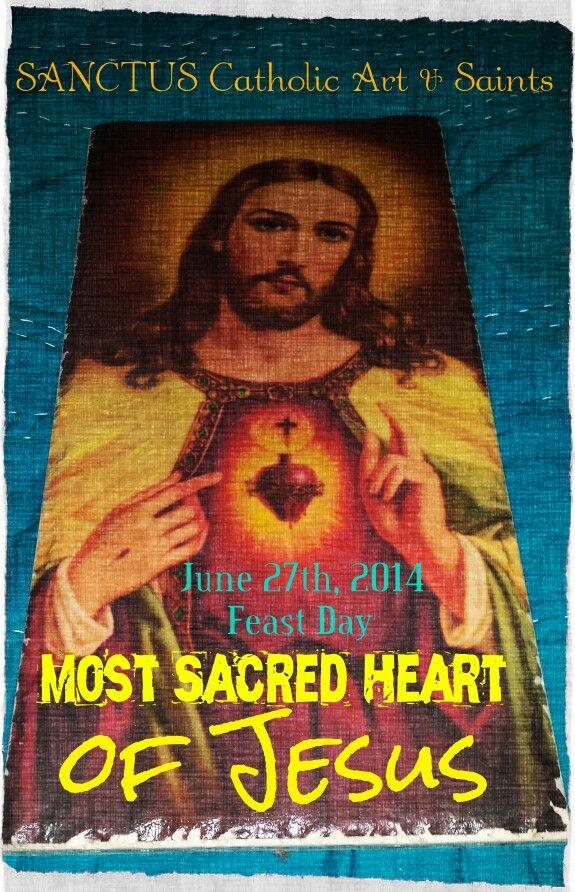 Sacred Heart of Jesus Feast Day -more info @ www.facebook.com/sanctusart