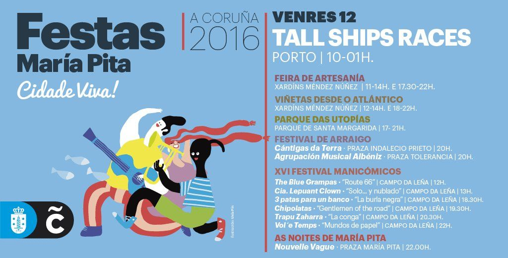 Chega A Fin De Semana E Seguimos Coas Festas Maríapita16 Hoxe Máis The Tall Ships Races A Coruña Parquedasutopías Viñ Fiestas De Verano A Coruña Turistico