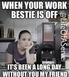 b1a9683690a1d257dd6ed94c22e98aa4 image result for meme best work friend off life pinterest meme