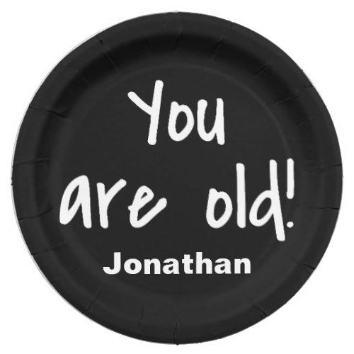 You Are Old Words Birthday Black Name Personalized Paper Plate | Funny Birthday Party | Pinterest | Birthdays and Black  sc 1 st  Pinterest & You Are Old Words Birthday Black Name Personalized Paper Plate ...