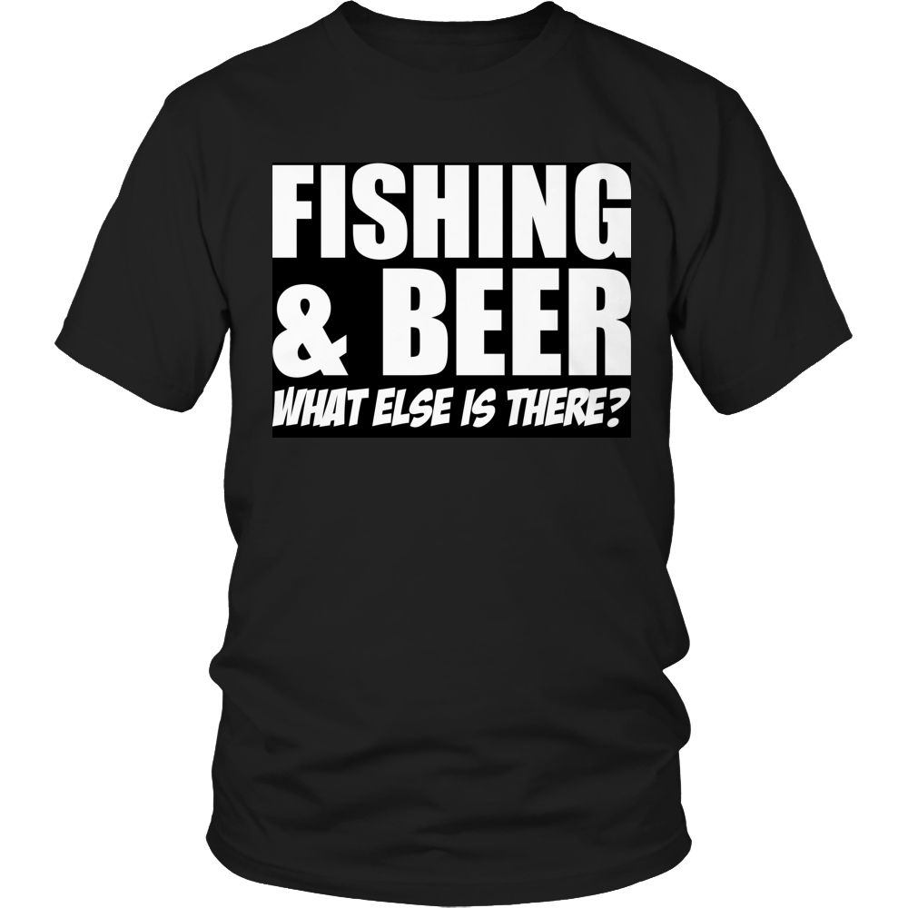 Limited Edition T-shirt Hoodie Tank Top - Fishing and B**r What Else is There?