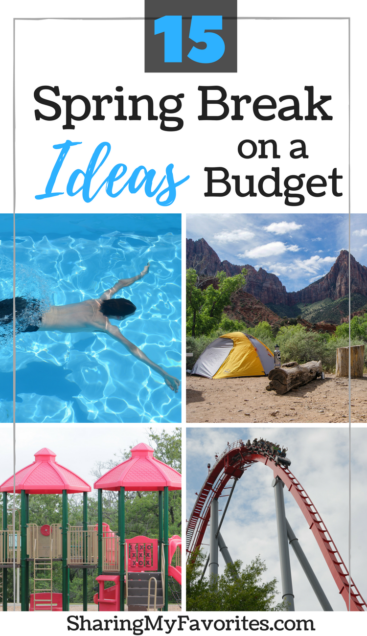 15 Spring Break Ideas On A Budget