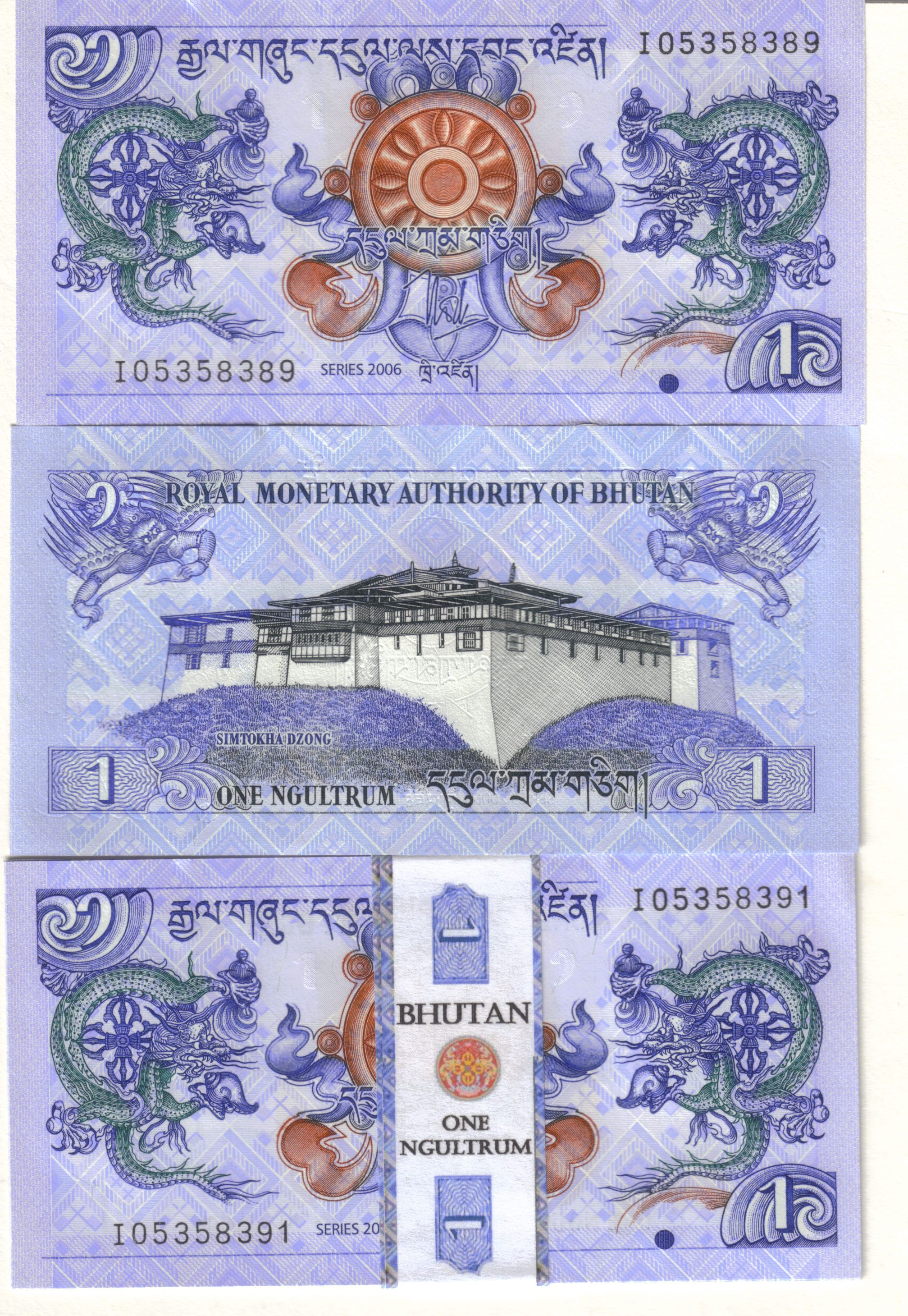 Ngultrum - the currency of Bhutan. (The Indian rupee is also legal tender.)  -kc 9b6ac50d97920