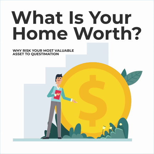What Is Your Home Worth In Today S Market If You Are Thinking Of