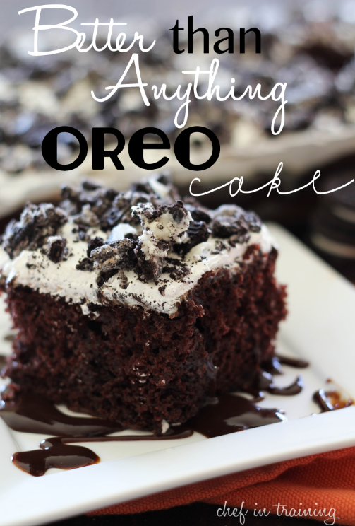 10 Better Than Anything Cake Recipes In 2020 Oreo Cake Recipes Oreo Recipes Oreo Dessert