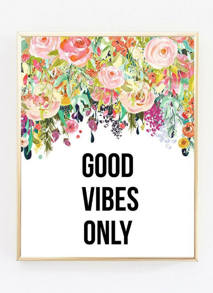 Printable Wall Art | Good vibes only print, Positive wall ...