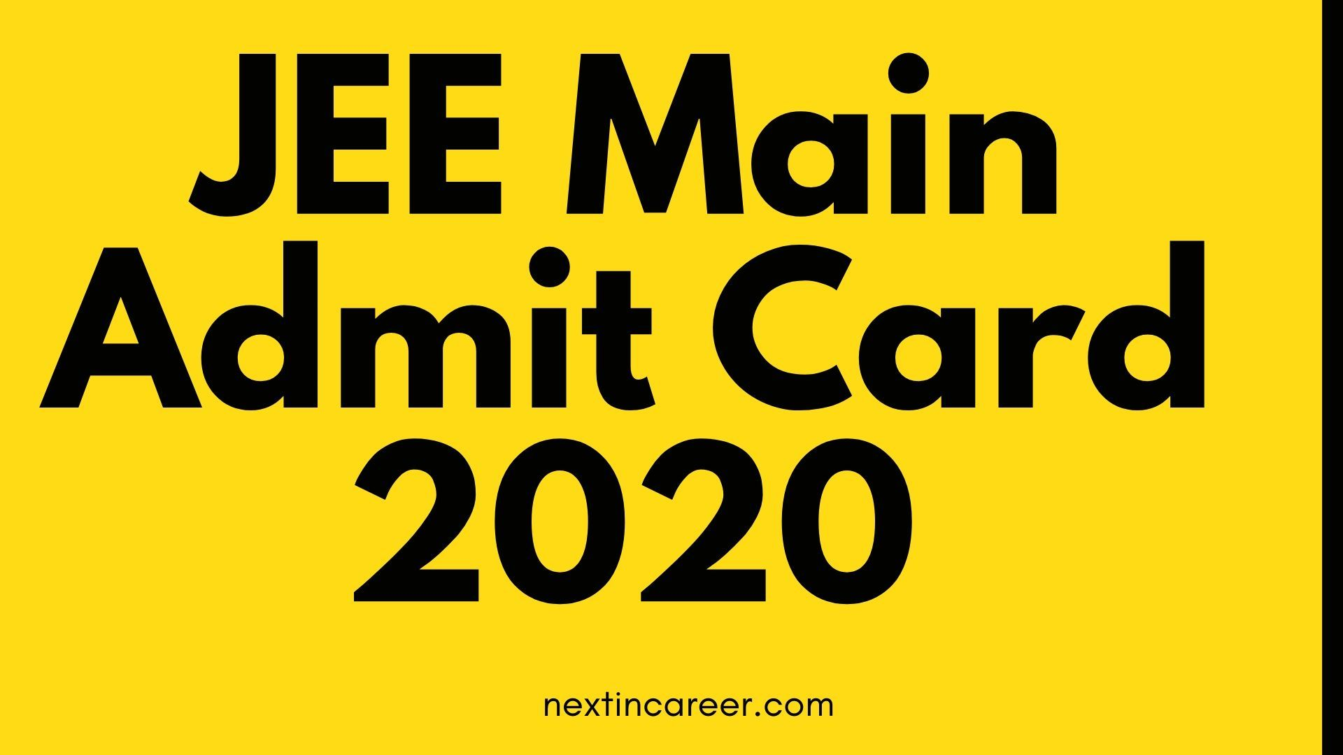 Jee Main Admit Card Hall Ticket 2020 Date Releasing On 31st March Ration Card Aadhar Card Attendance Sheet
