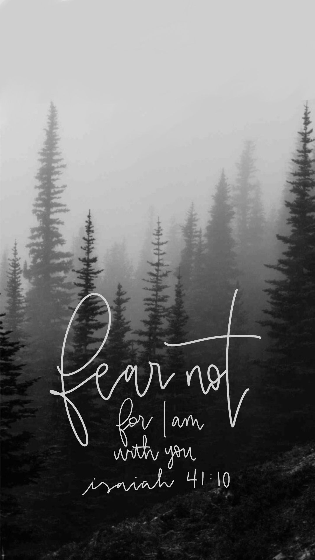 Fear not for I am with you Isaiah 41:10