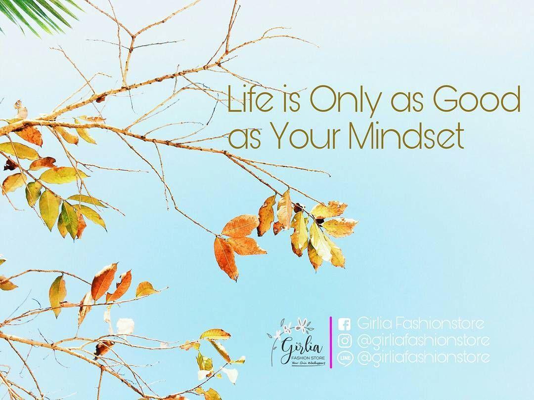 Baik buruknya kehidupanmu tergantung pada pikiranmu :) #girliadaily #girliafashionstore #life #quotes