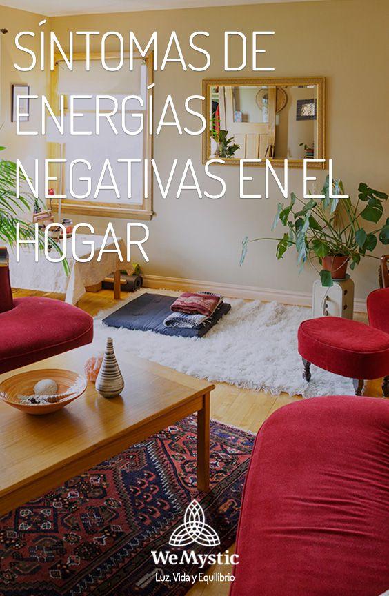 Sintomas De Energias Negativas En El Hogar Hogar Limpieza De