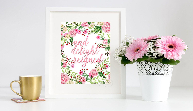 And Delight Reigned Secret Garden Printable Art Print
