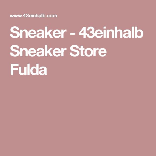 Sneaker - 43einhalb Sneaker Store Fulda  0ec49df5e34fb