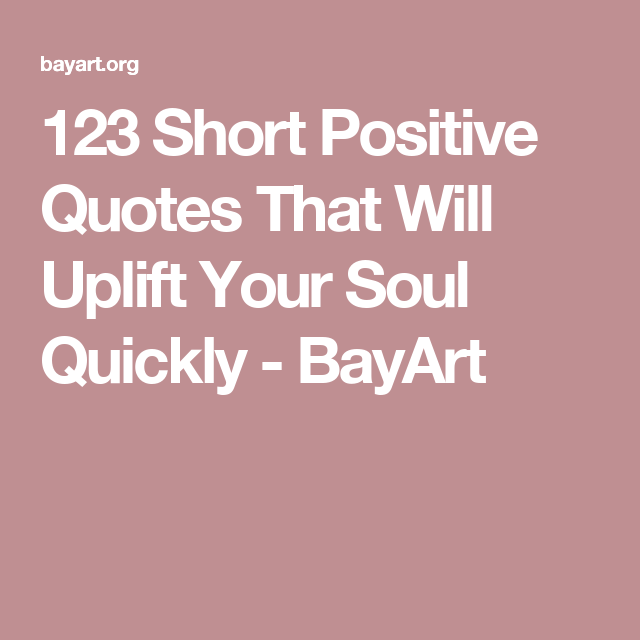Inspirational Day Quotes: 200+ Short Inspirational Quotes About Strength & Life