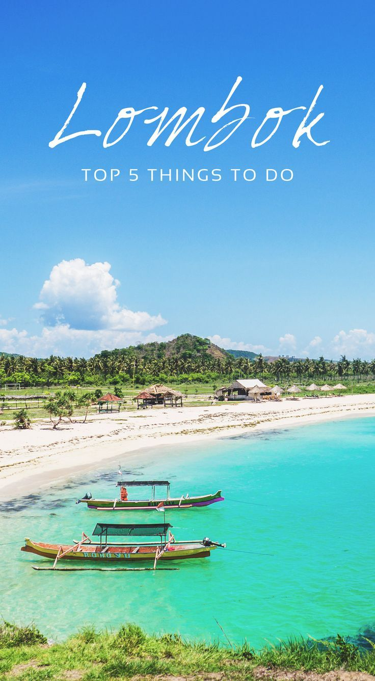 Top 5 things to do in Lombok + what to wear