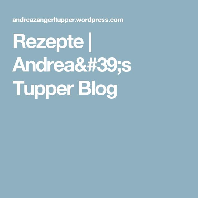 Rezepte | Andrea's Tupper Blog