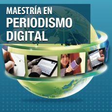 Convocatoria para cursar la Maestría en Periodismo Digital
