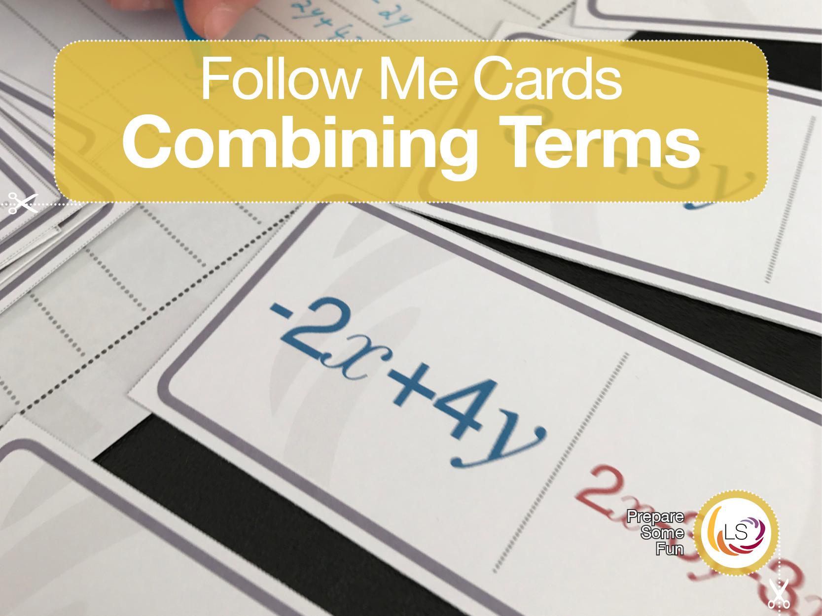 Combining Like Terms Follow Me Cards