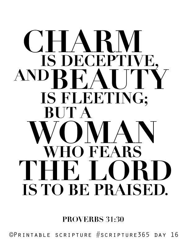 Proverbs 31:30  Charm and Beauty  Printable DIY Christian