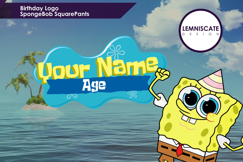 Birthday Logo Spongebob Squarepants Birthday Logo Birthday Backdrop Birthday