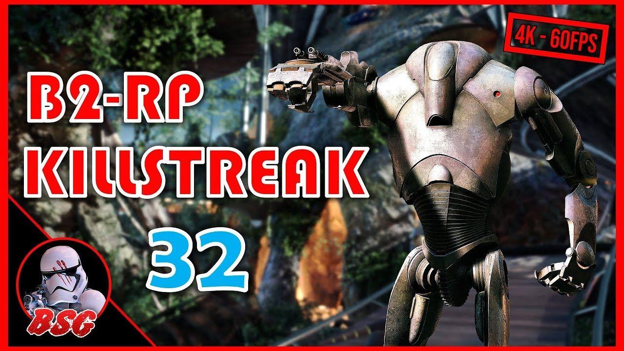 32 B2-RP Rocket Droid Killstreak (PS4) | Battlefront 2 4K 60FPS