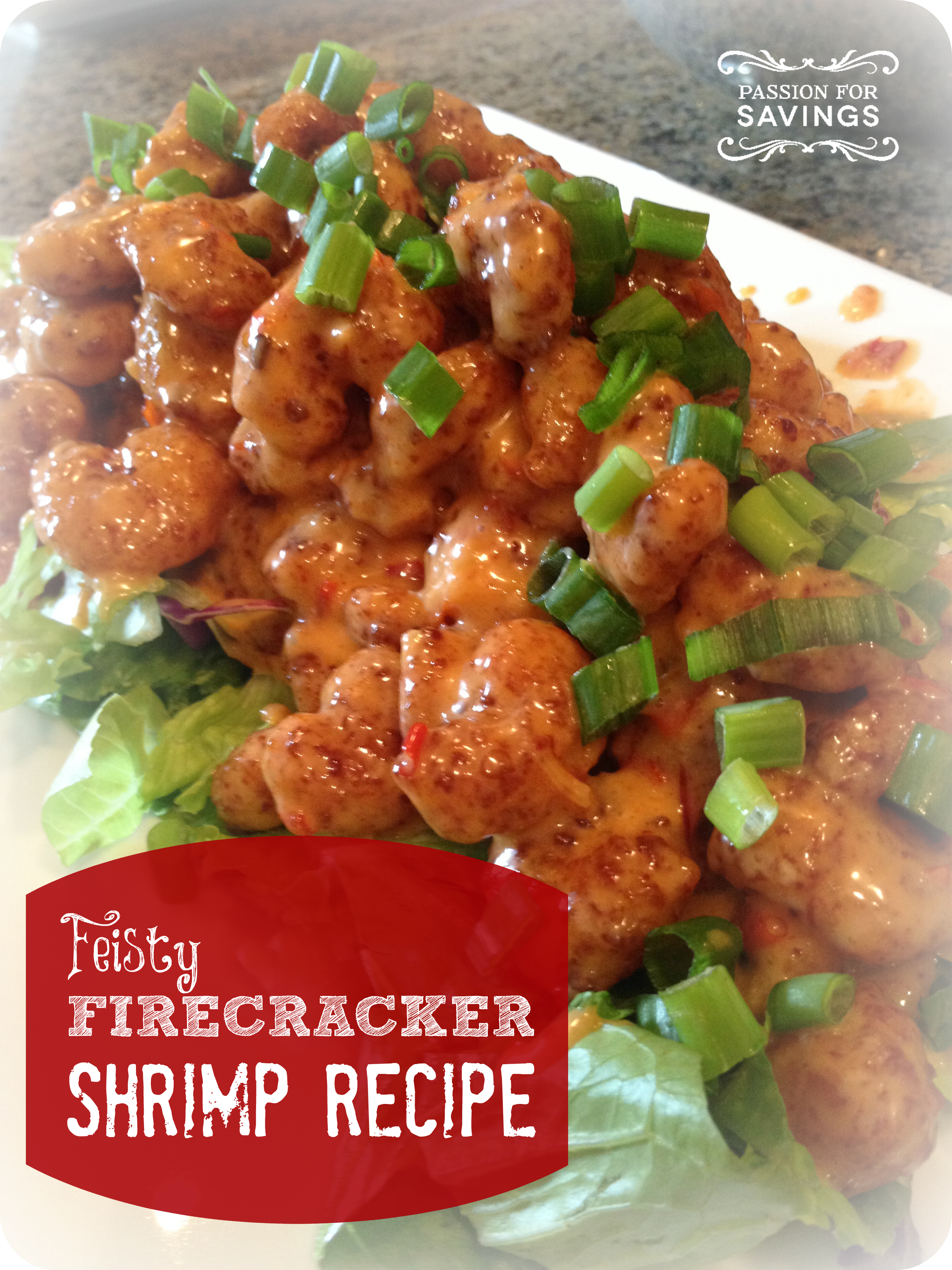 To Make This Firecracker Shrimp Recipe As An Appetizer Even More Budget Friendly Take A Look At The Links Beside Some Of The Ingr Recipes Cooking Recipes Food