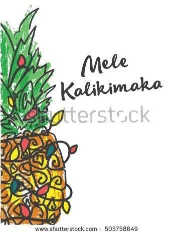 Mele Kalikimaka Happy New Year Christmas In Hawaiian Pineapple With A Garland Tropical Christmas Christmas Images Mele Kalikimaka