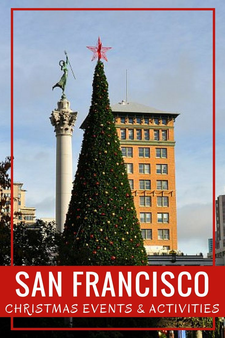 Fun things to do on Christmas Eve & Christmas Day in San Francisco. Activities including ho ...