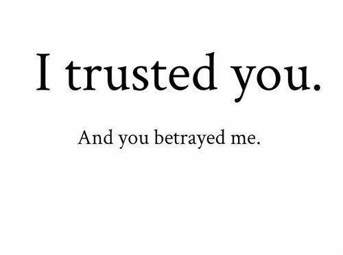 Quotesaboutlyingandbetrayal Quotes About Betrayal Of Trust