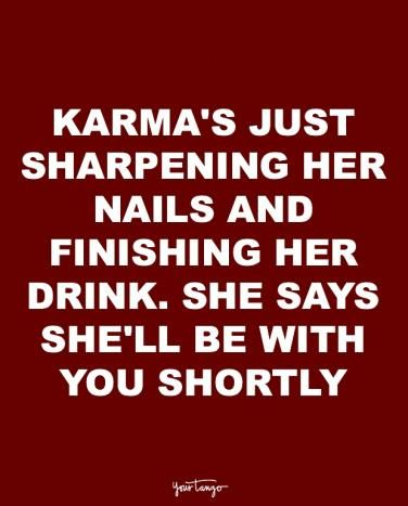 10 Karma Quotes For Cheaters —And The People Who Want Them Punished