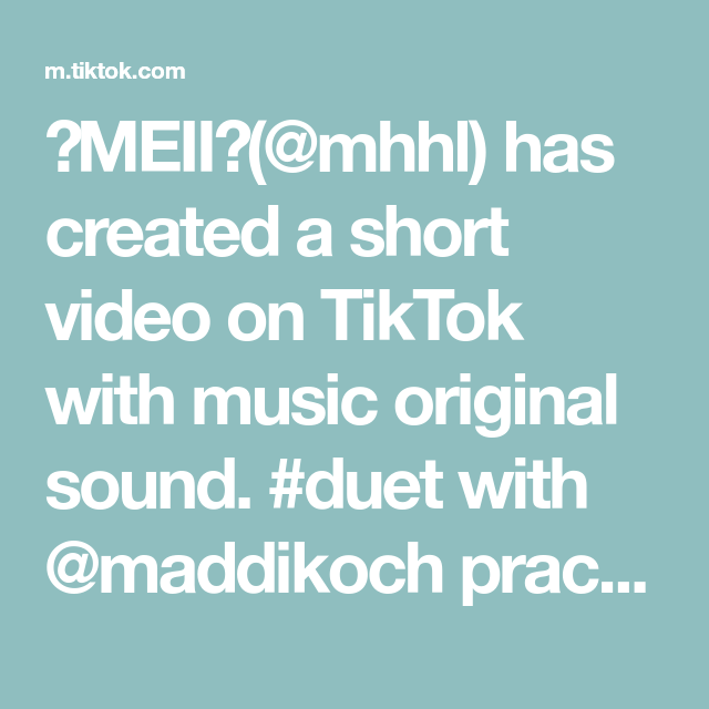 Meii Mhhl Has Created A Short Video On Tiktok With Music Original Sound Duet With Maddikoch Practice M Accidental Love Powerful Words Player Character