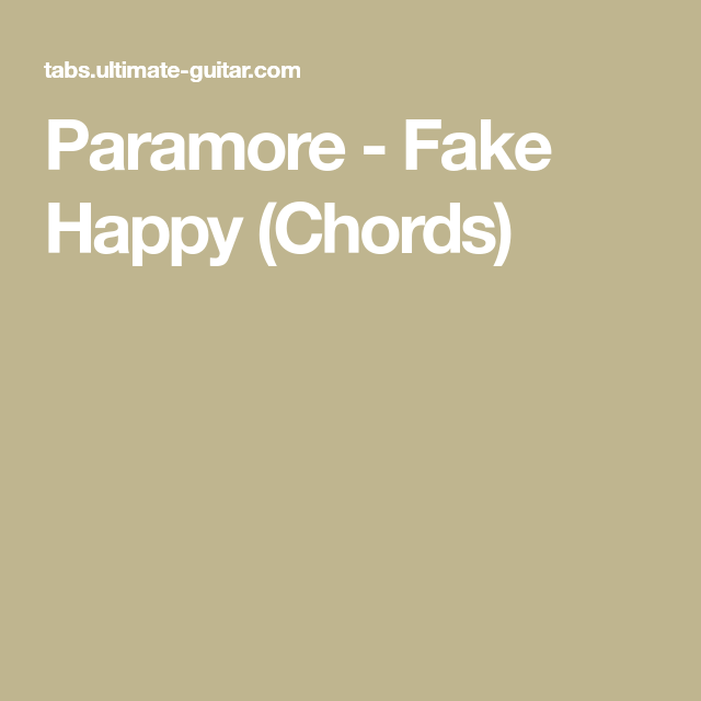 Paramore - Fake Happy (Chords) | Sheet music | Pinterest | Paramore ...