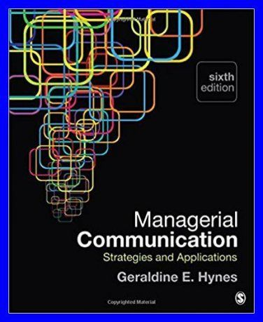 Managerial Communication Strategies And Applications 6th Edition By Geraldine E Hynes Pdf Ebook Web Design Quotes Communications Strategy Online Web Design