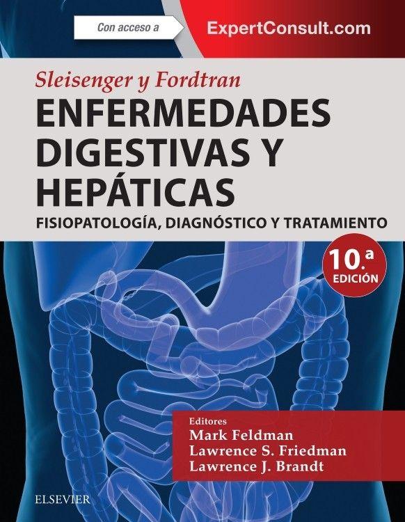 Sleisenger y Fordtran Enfermedades digestivas y hepáticas ...