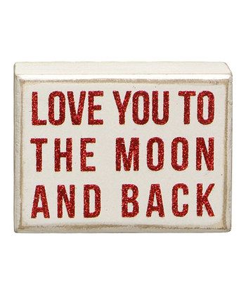 White 'To the Moon and Back' Box Sign | Daily deals for moms, babies and kids