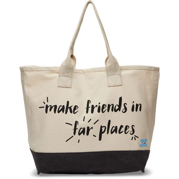 Toms Natural Make Friends In Far Places All Day Tote Bag 58 Liked