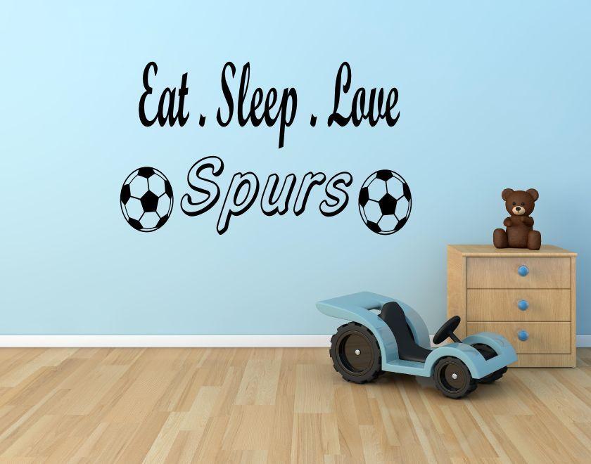 Eat sleep love spurs vinyl wall art sticker 16 colours 3