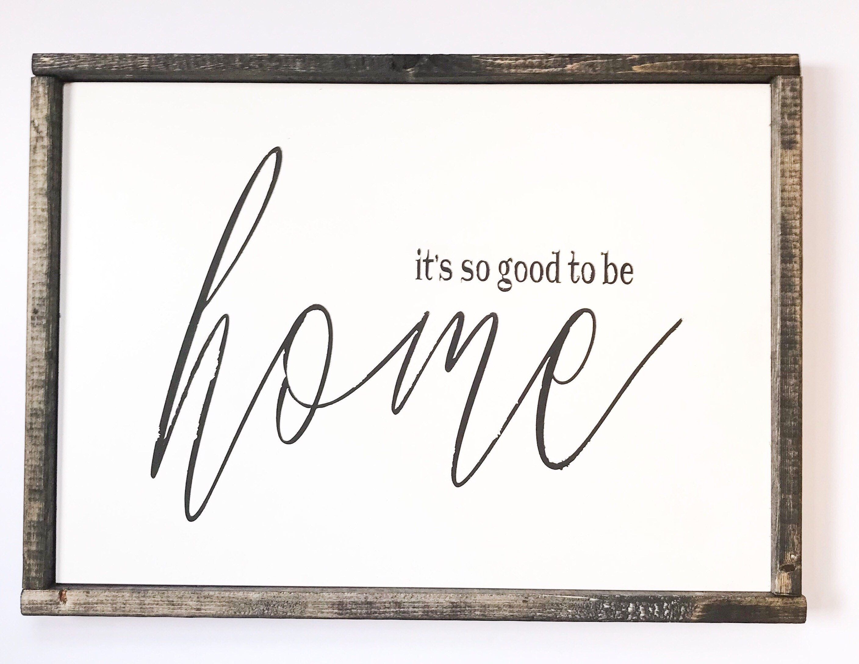 It\'s so good to be home Rustic decor wood sign Welcome home military ...