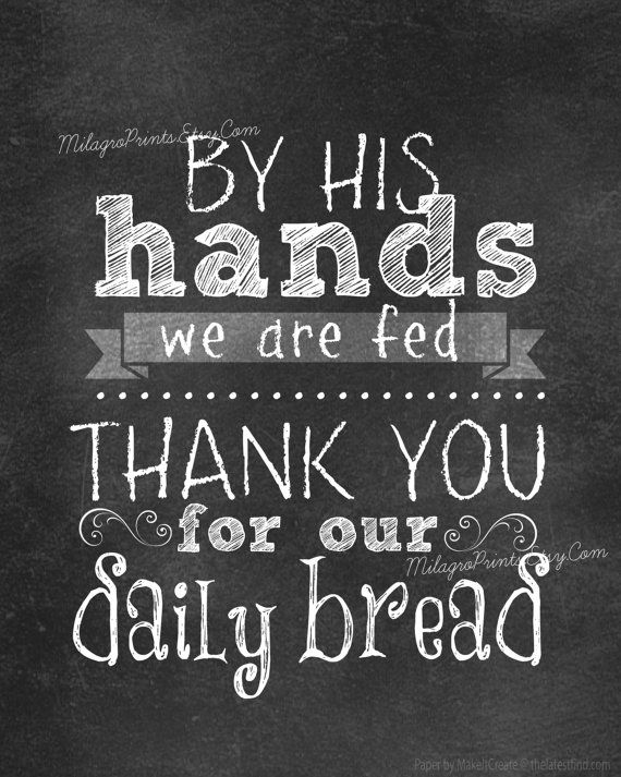 CHALKBOARD Art Print By HIS hands we are fed thank you for our daily bread kitchen prayer