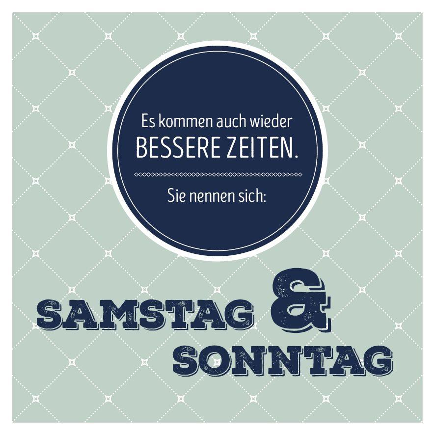 Wochenende Spruch Quote Samstag Sonntag Lustig Zeit Schon