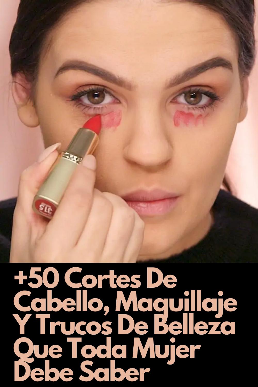 +50 Cortes De Cabello, Maquillaje Y Trucos De Belleza Que Toda Mujer Debe Saber  – Maquillaje