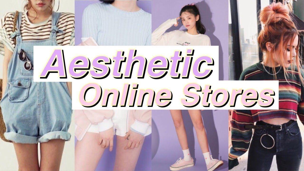 8 Aesthetic Online Stores Giogenius Tumblr Youtube Aesthetic Stores Tumblr Aesthetic Clothes Aesthetic Shop