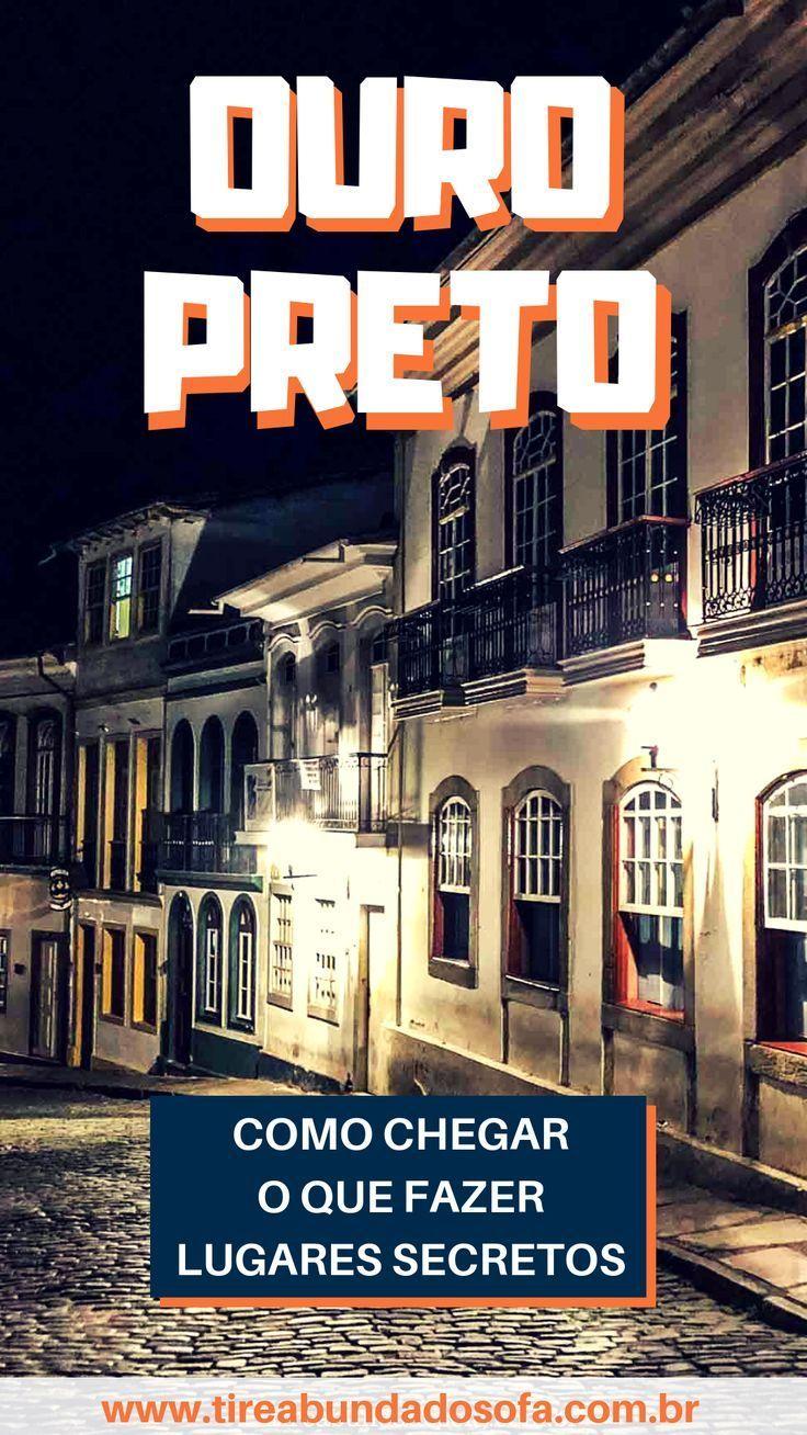 O que fazer em Ouro Preto – Com dicas de lugares escondidos