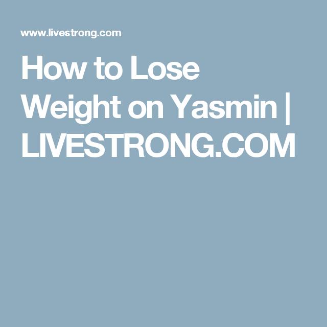 pierderea în greutate pe yasmin)