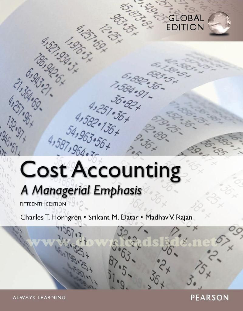 solution manual for Cost Accounting. downloadslide.net | Download Slides,  Ebooks, Solution Manual, and Test Banks
