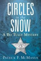 Circles in the snow : a Bo Tully mystery / by Patrick F. McManus.