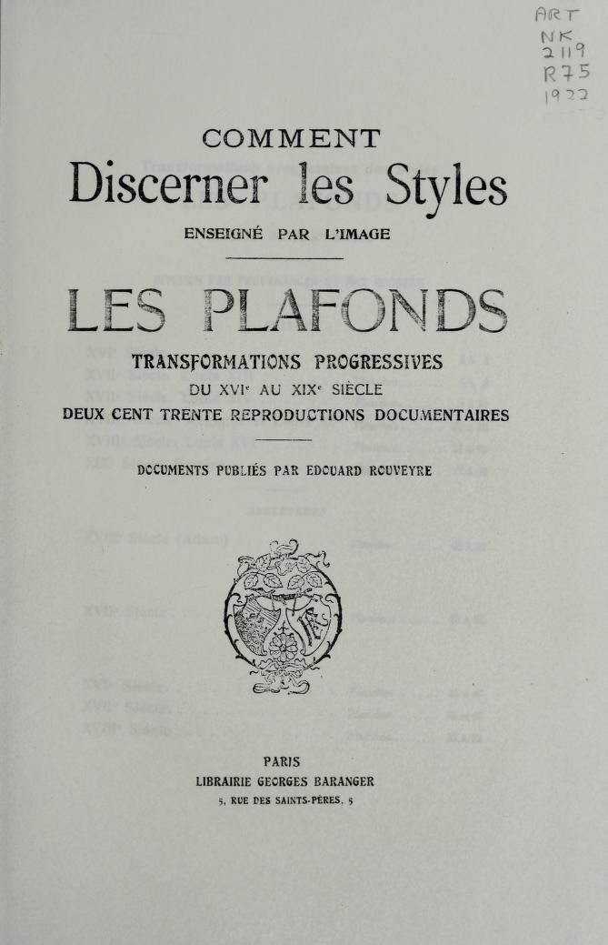 Les Plafonds Transformations Progressives Du Xvie Au Xixe Siecle Deux Cent Trent Reproductions Documentaires Rouvey In 2020 Vintage Sewing Books Sewing Book Books