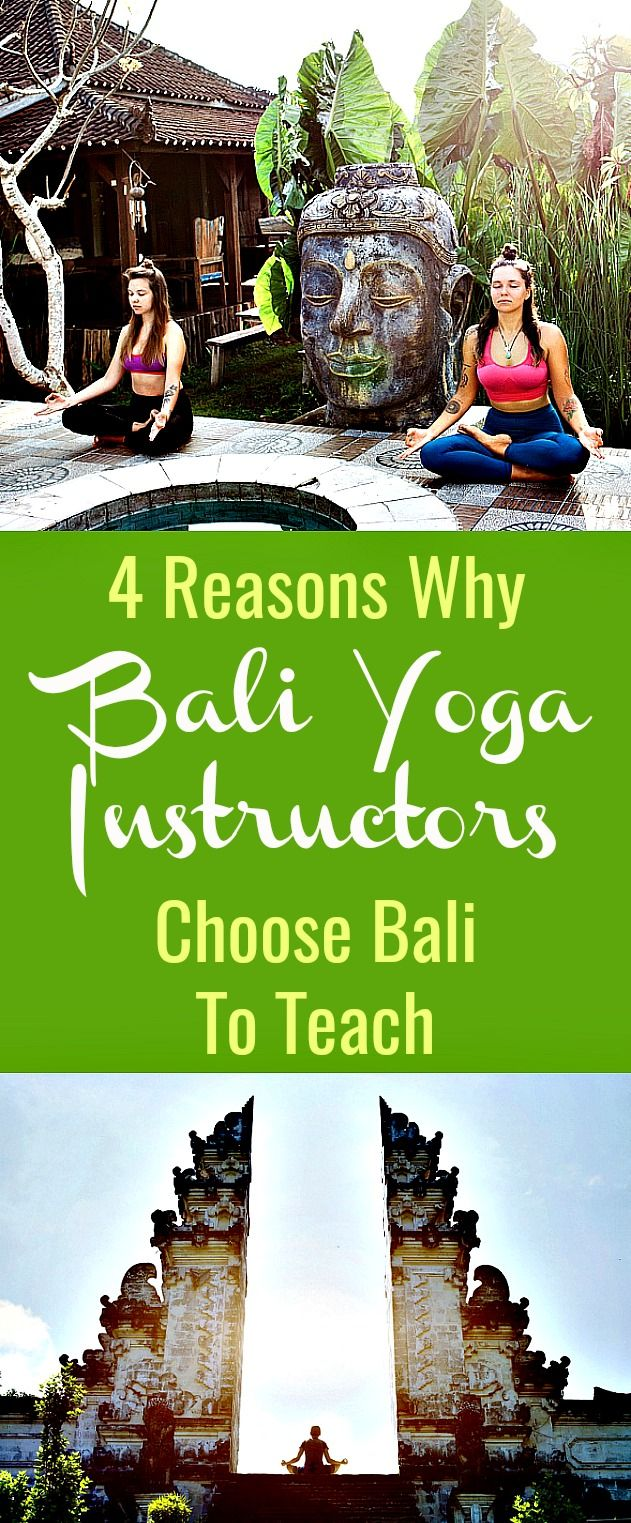 4 Reasons Why Bali Yoga Instructors Choose Bali To Teach