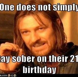 Funny 21 Birthday Meme Farm Humor Nurse Humor Country Quotes