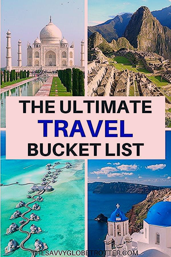 Photo of 100 Things to Do Before You Die – The Ultimate Travel Bucket List | Ultimate travel, Worldwide trave